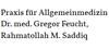 Gemeinschaftspraxis Dr. med. Feucht, Rahmatollah Saddiq